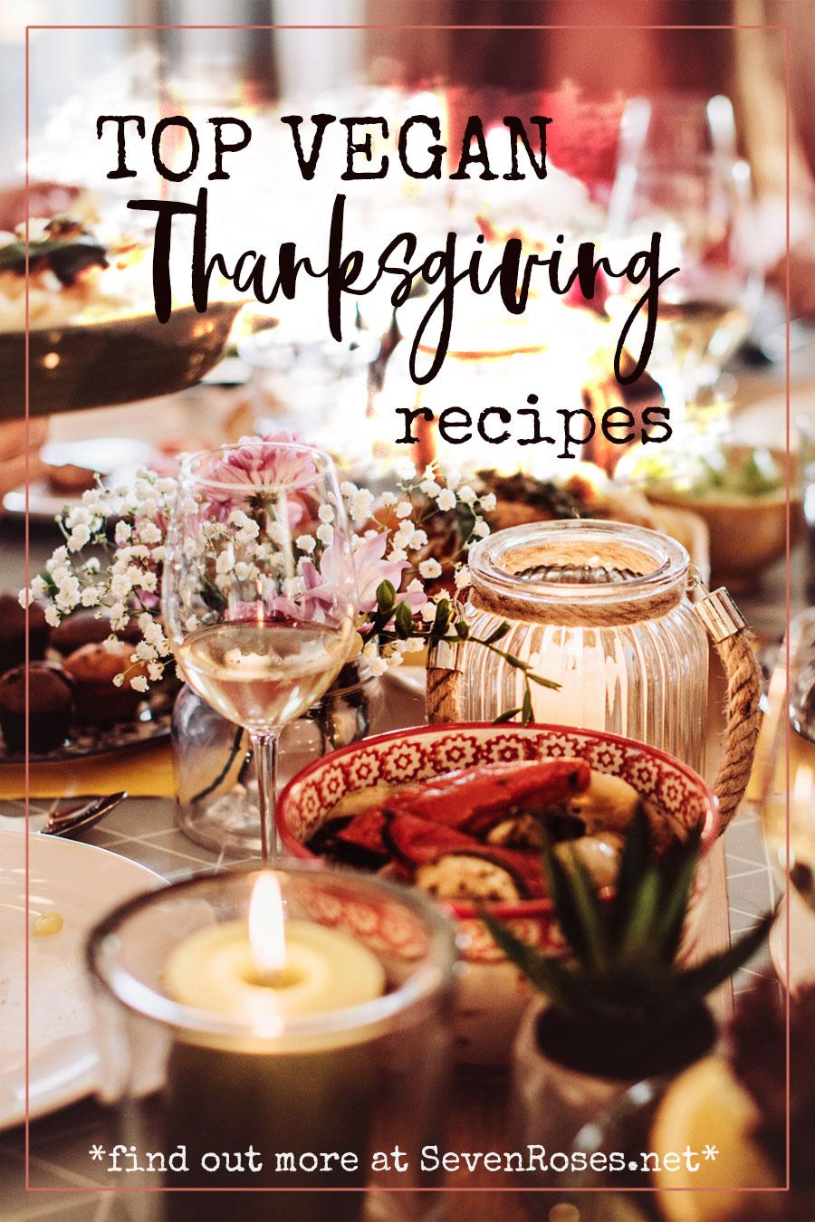 Top Vegan Thanksgiving recipes