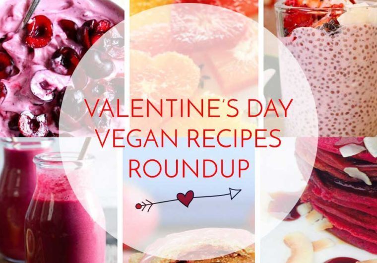 Valentine's Day Vegan recipes roundup ♥
