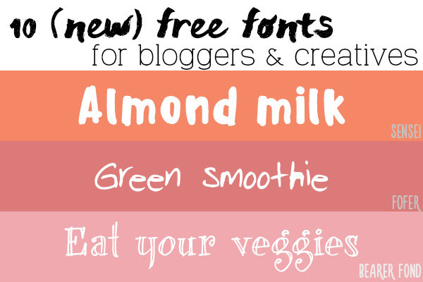 10 free fonts for bloggers & creatives