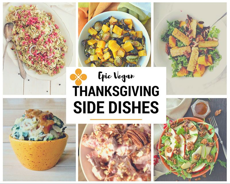 Epic Vegan Thanksgiving Side Dishes