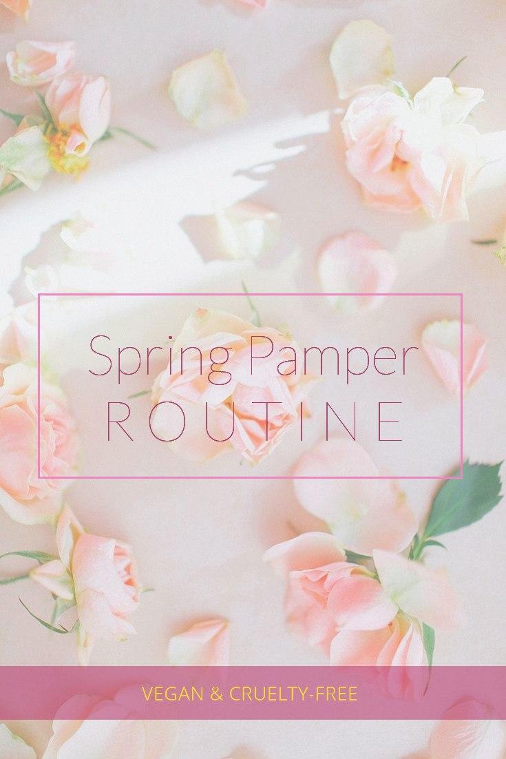 Spring pamper routine