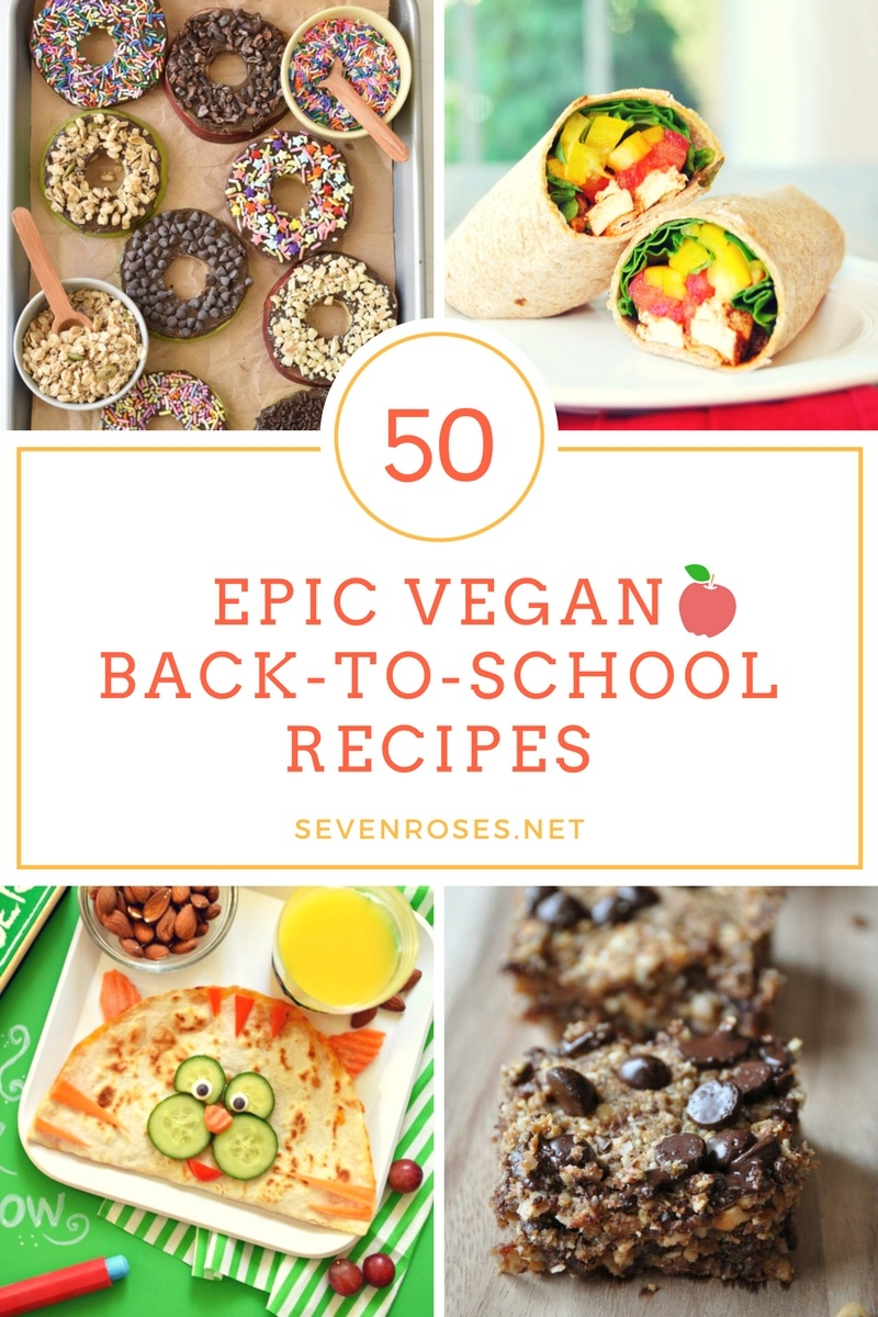 50 Epic Vegan Back to School recipes