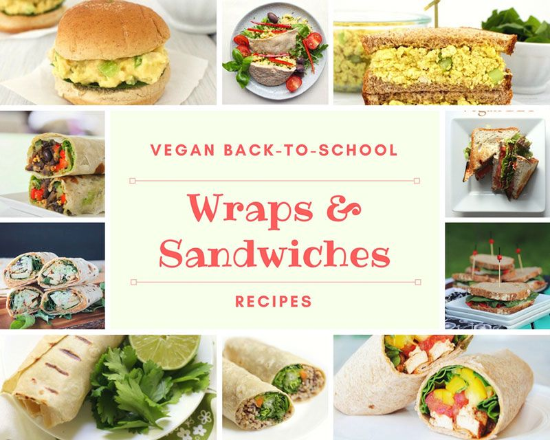 Epic Vegan Back to School recipes: WRAPS & SANDWICHES