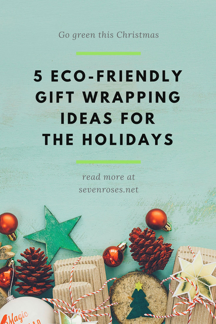 5 Eco-Friendly Gift Wrapping Ideas For the Holidays