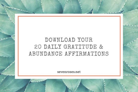 download your 20 daily gratitiude and abundance affirmations