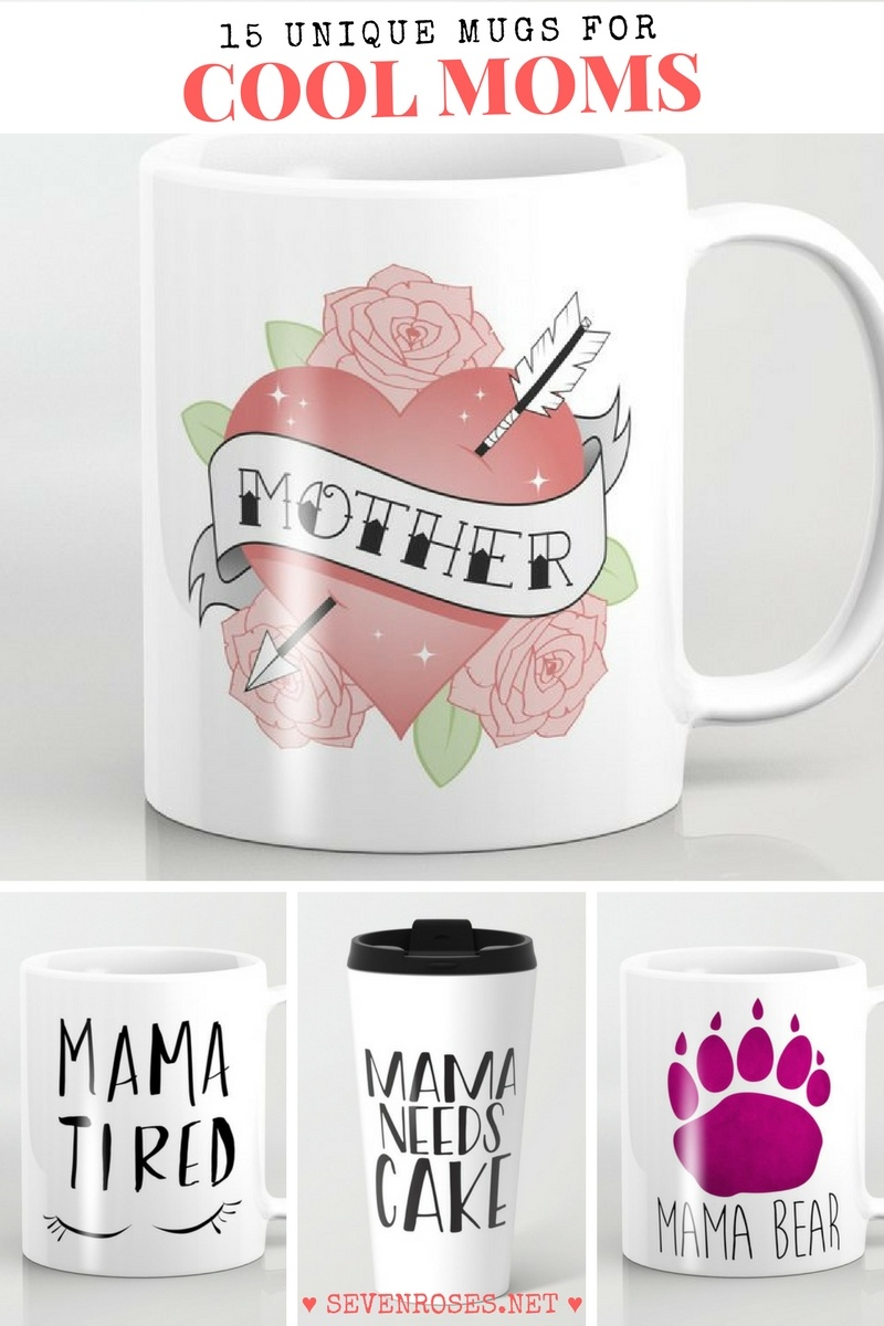 15 unique mugs for Cool Moms