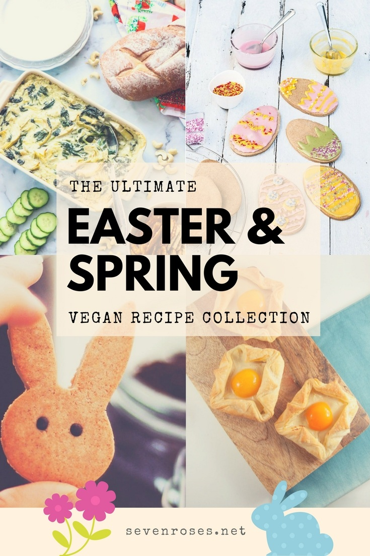 The ultimate Easter & Springtime Vegan recipe collection