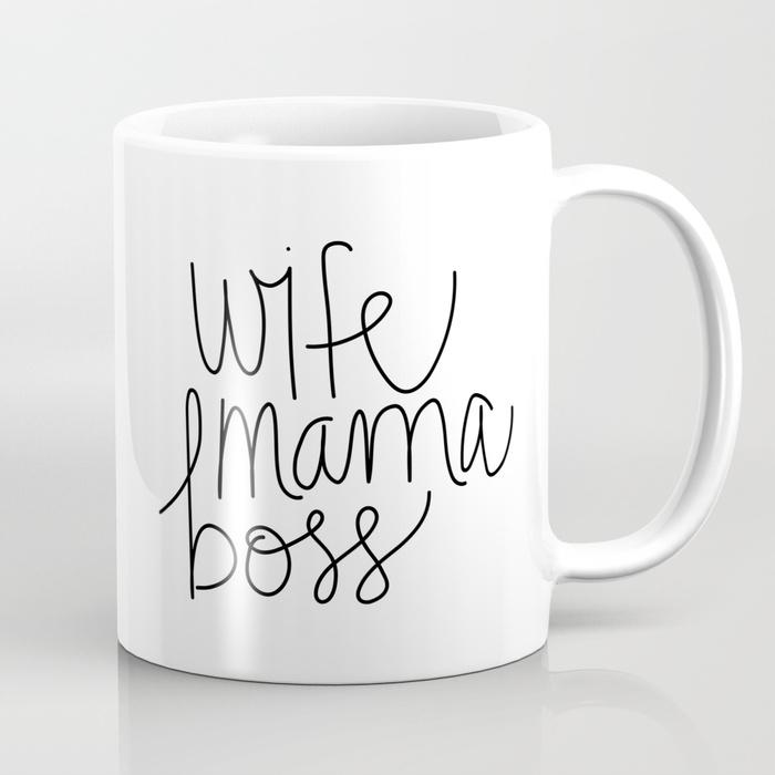 Wife Mama Boss