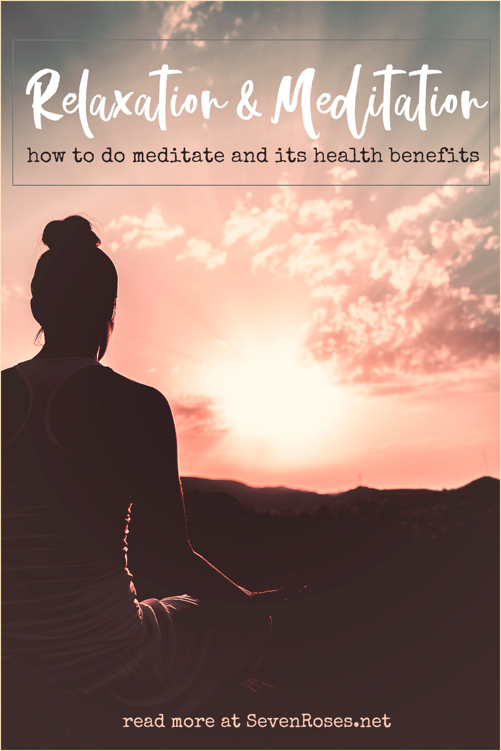 Relaxation and Meditation: how to do meditate and its health benefits