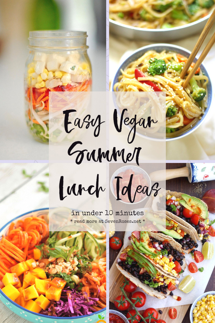 Easy Vegan Summer lunch ideas in under 10 minutes