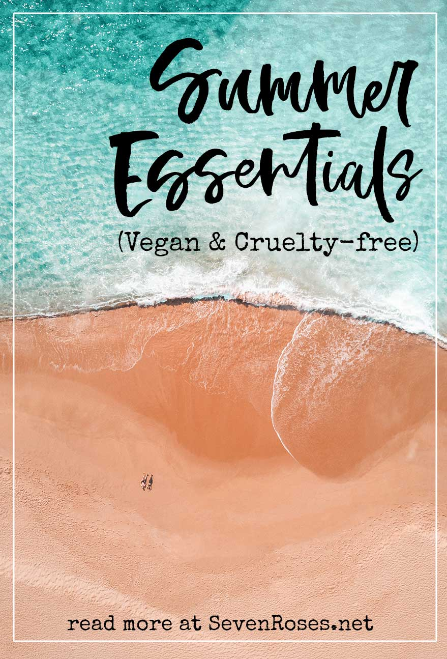 Summer essentials (Vegan & Cruelty-free)