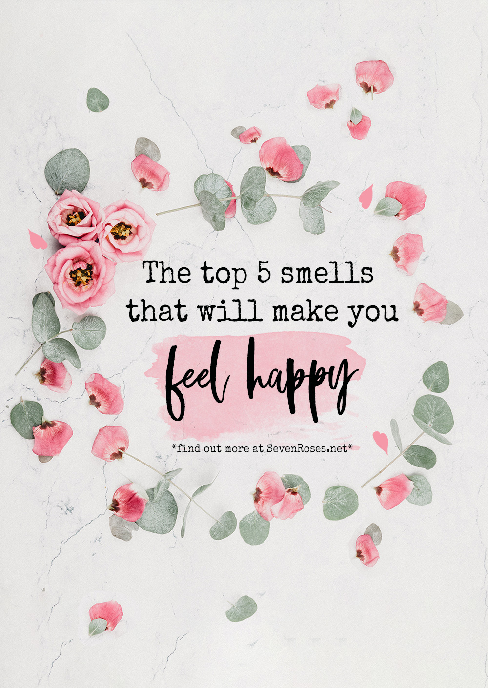The top 5 smells that will make you feel happy