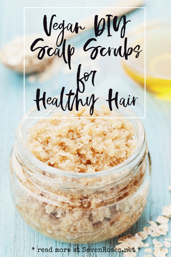 Vegan Scalp Scrubs for Healthy Hair