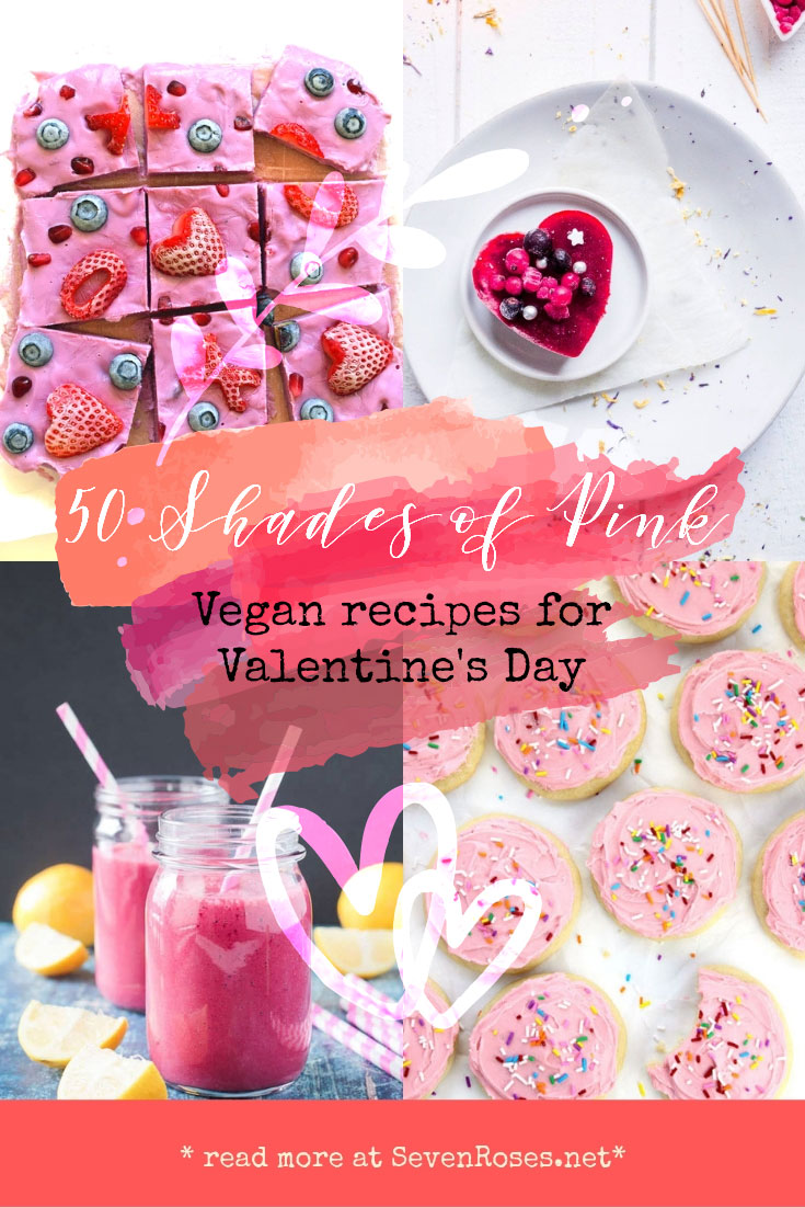 50 shades of pink Vegan recipes for Valentine's Day
