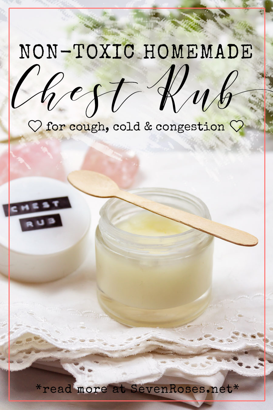 DIY: Non-toxic, Vegan Homemade chest rub for cough, cold & congestion