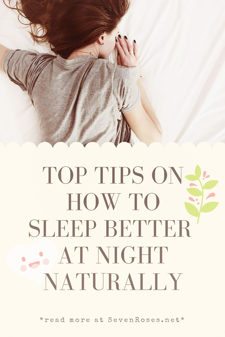 Tips on how to sleep better at night naturally