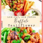 Low-Fat Buffalo Cauliflower – Air Fryer