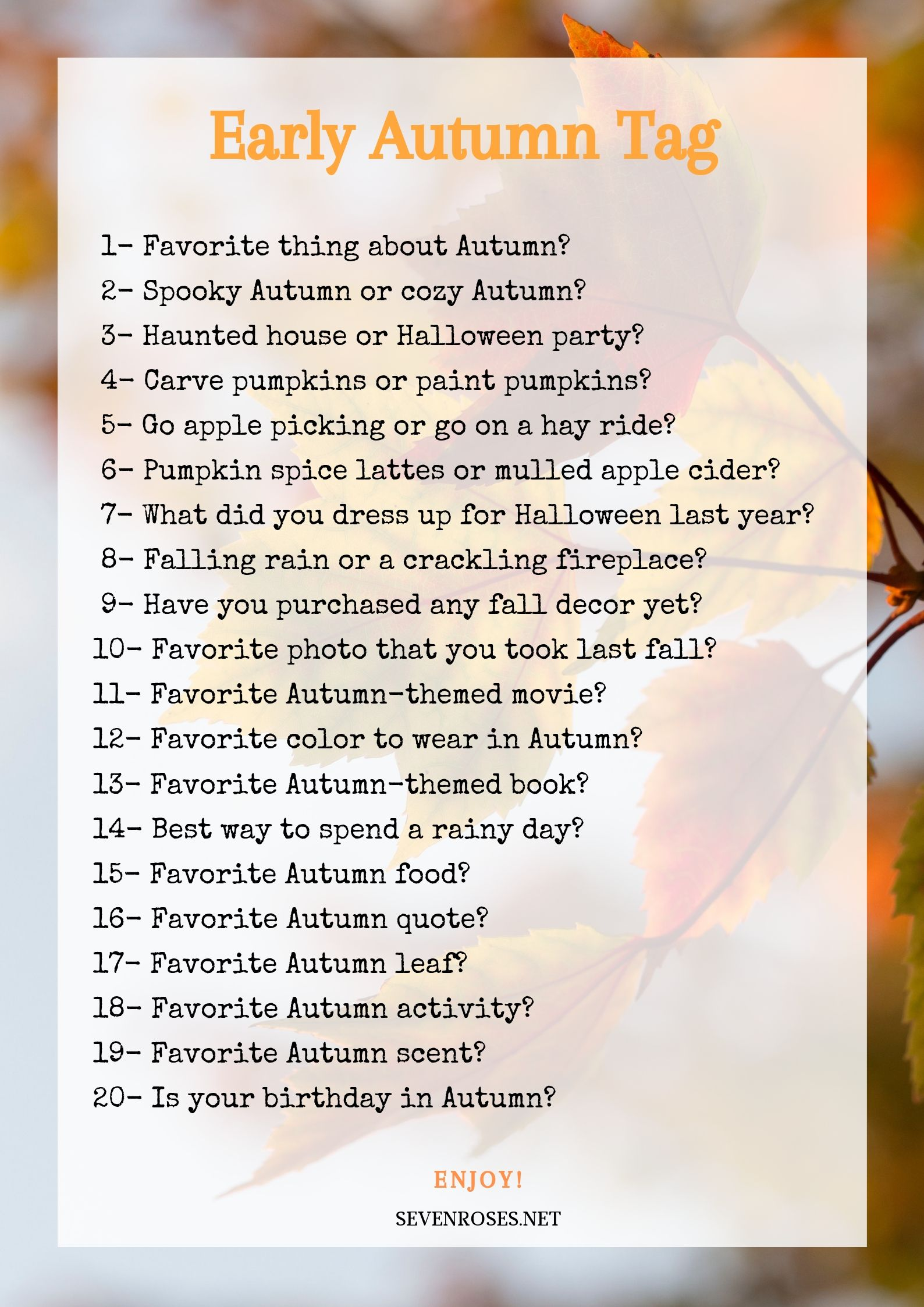 Early Autumn Tag: 20 questions for the Autumn lover