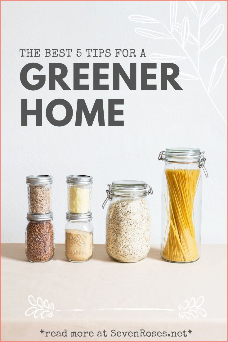 The best 5 tips for a greener home