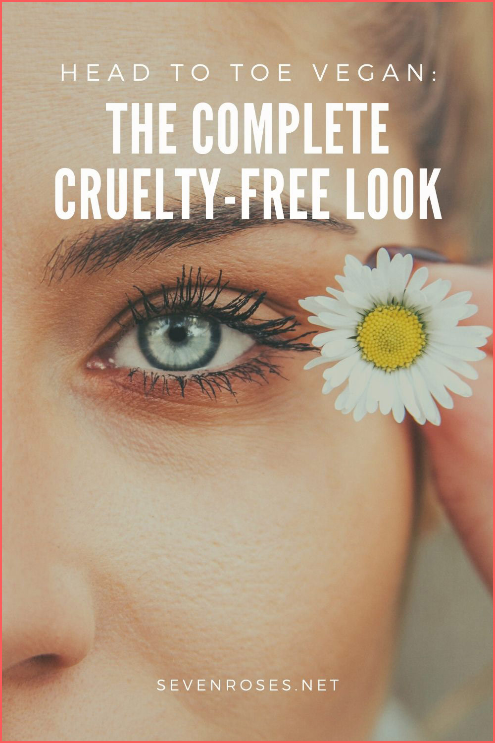 Head to Toe Vegan: How to Get the Complete Cruelty-Free Look