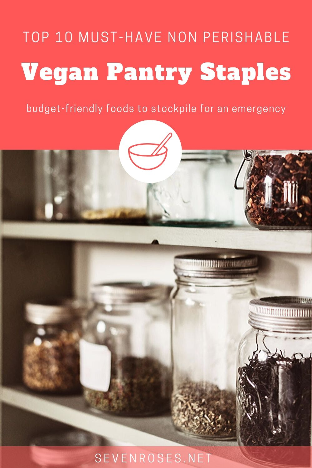 Top 10 must-have non perishable: Vegan pantry staples: budget-friendly foods to stockpile for an emergency
