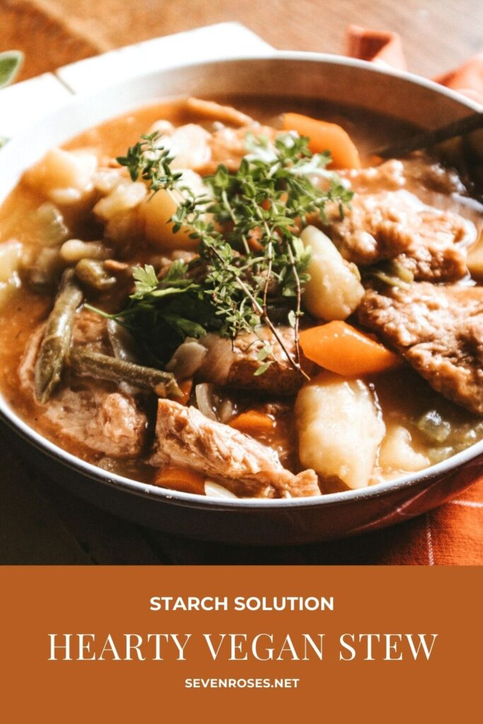 Hearty vegan stew - Starch Solution